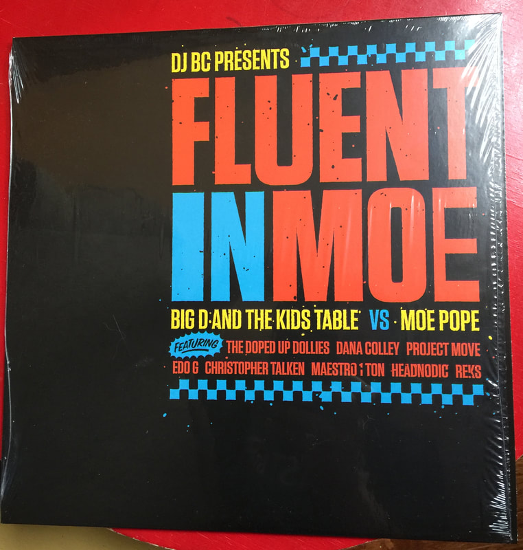 Fluent In Moe with Moe Pope and Big D and The Kids Table